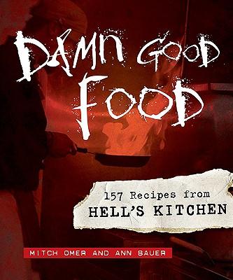 Damn Good Food By Omer, Mitch/ Bauer, Ann